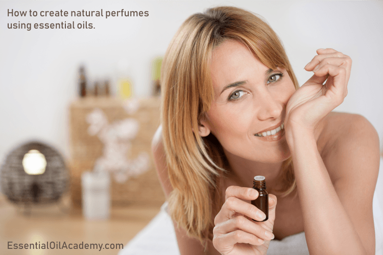 Create natural perfumes with essential oils